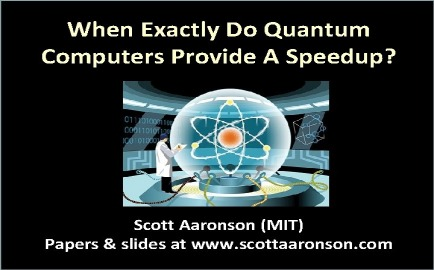 prof.scottaaronsonwquantumcomputers.jpg